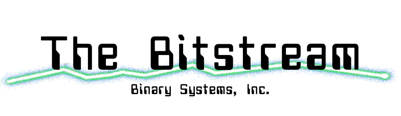 Hosting and technology from Binary Systems, Inc.  View our posts on The Bitstream